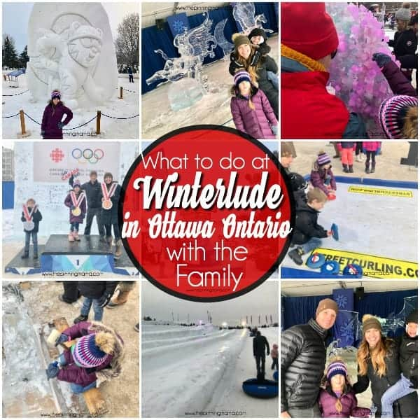 What to do in Winterlude in Ottawa Ontario with the family.