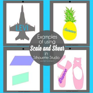 What is Scale and Shear and how to use it in Silhouette Studio {Silhouette Bootcamp Lesson 11}