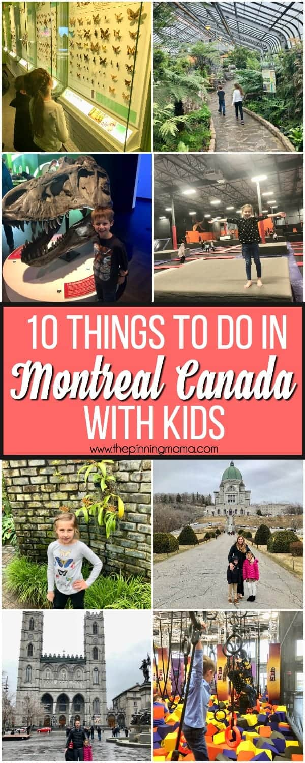 Exploring Montreal Canada with Kids, 10 things to do.