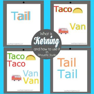What is Kerning and how to use it in Silhouette Studio {Silhouette Bootcamp Lesson 12}