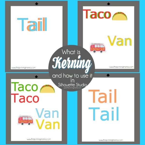 What is Kerning and how to use it in Silhouette Studio.