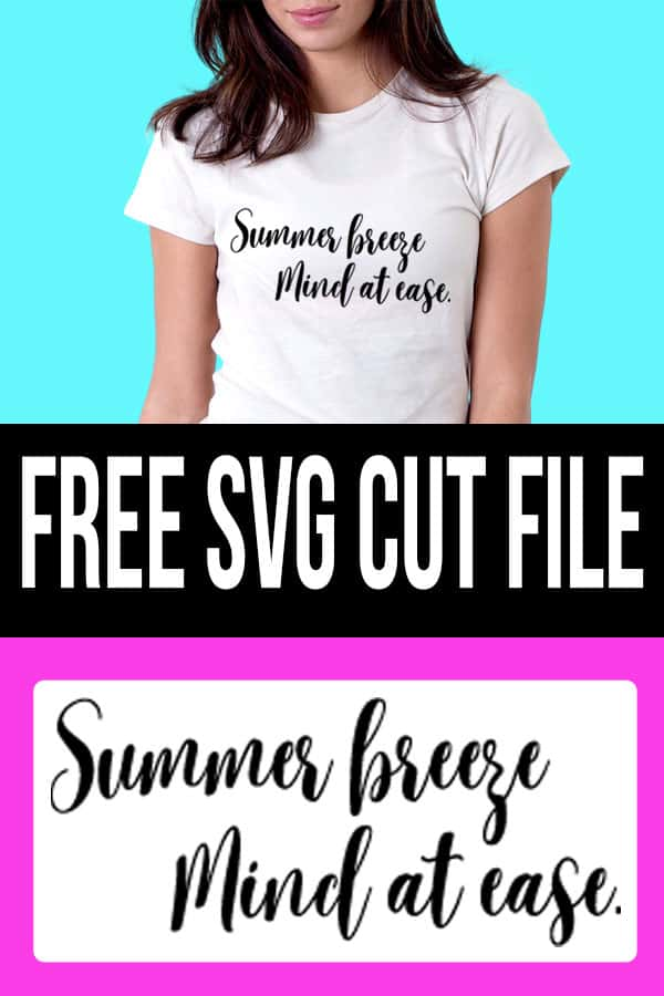 Summer Breeze Mind at Ease Cut file