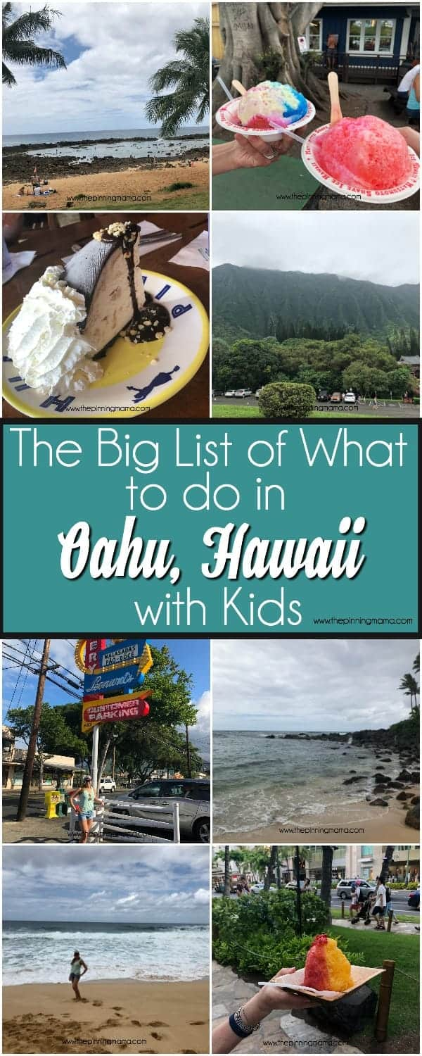 The BIG list of What to do in Oahu Hawaii with Kids.