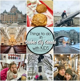Things to do in Quebec City Canada with Kids