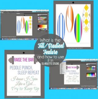 What is Fill/ Gradient and how to use it in Silhouette Studio. {Silhouette Bootcamp Lesson 19}