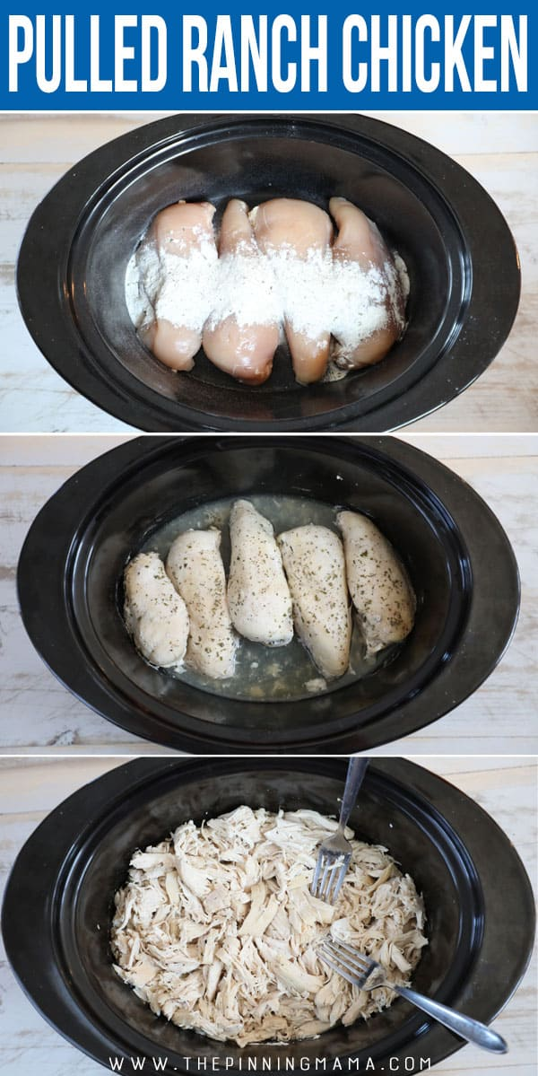 How to Make Crockpot Ranch Chicken- Step 1 Place Chicken in Crockpot Step 2 Pour ranch mixture over chicken Step 3 Drain juice and shred chicken