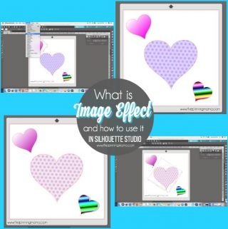 How to use the Image Effect Panel in Silhouette Studio.  {Silhouette Bootcamp Lesson 27}
