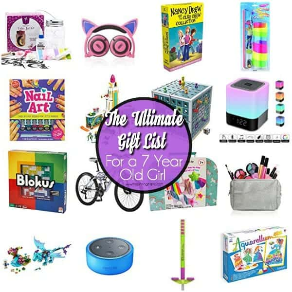 The Ultimate Gift List for a 7 Year Old Girl.