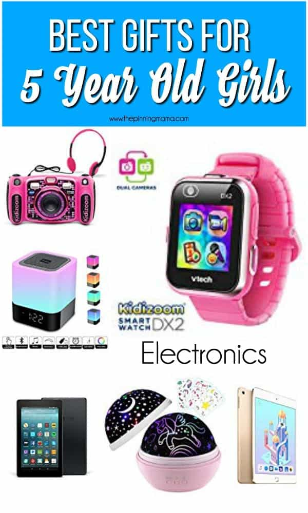 The Best List of Electronic Gift Ideas for 5 Year old girls.