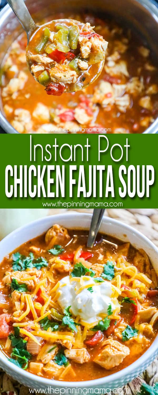 Chicken Fajita Soup made in Instant Pot