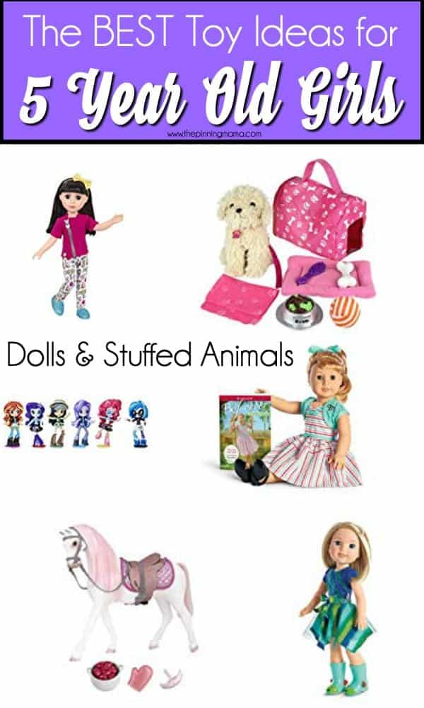 The Big List of Stuffed animals and dolls for 5 year old girls.
