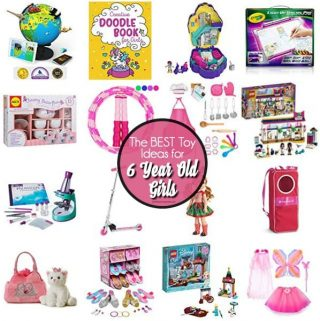 Toys for 6 Year Old Girls