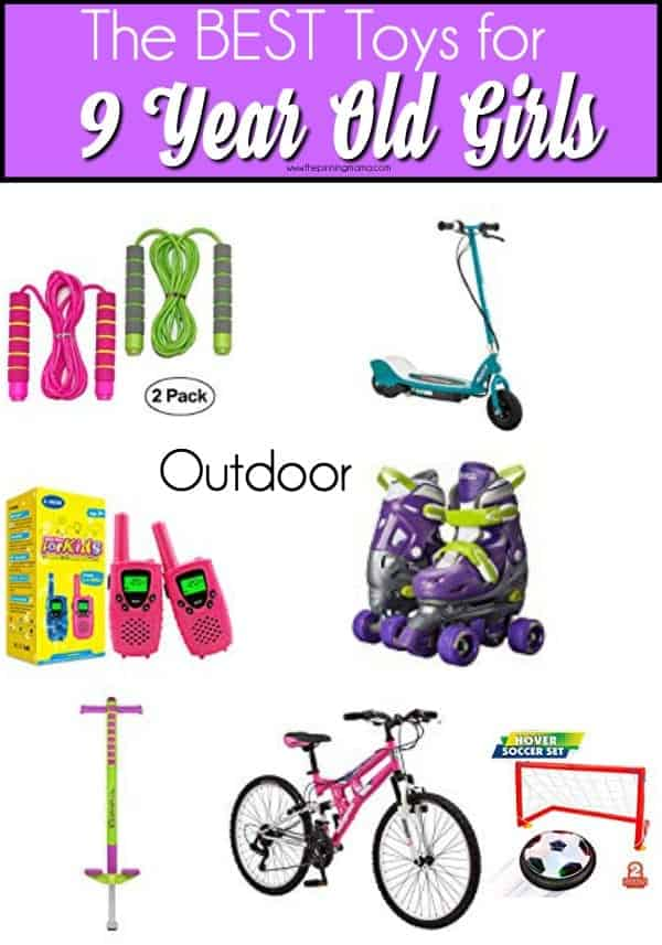 The BEST outdoor toy ideas for 9 year old girls.