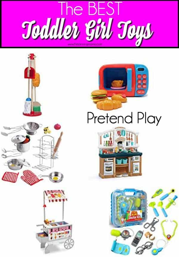 The Big list of pretend play toys for toddler girls.