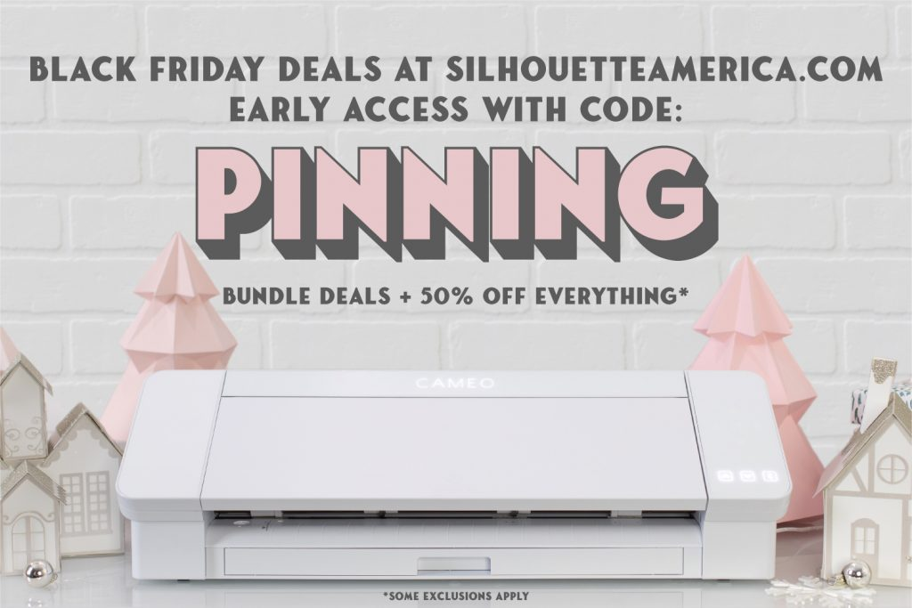 Silhouette CAMEO 4 Coupon Code PINNING for Black Friday Bundles